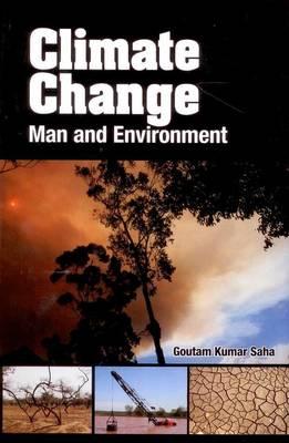 Climate Change: Man and Environment (Hardback)