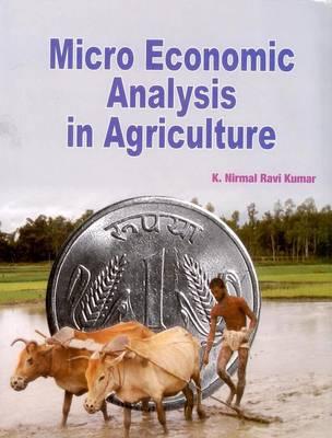 Micro Economic Analysis in Agriculture (Hardback)