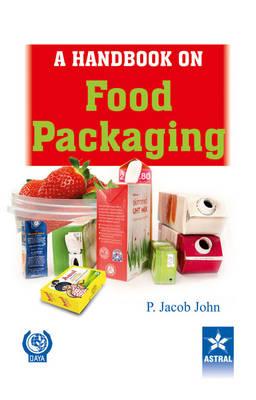 Handbook on Food Packaging (Hardback)