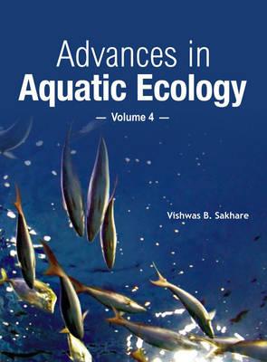 Advances in Aquatic Ecology Vol. 4 (Hardback)