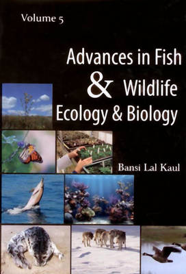 Advances in Fish and Wildlife Ecology and Biology Vol. 5 (Hardback)