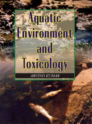 Aquatic Environment and Toxicology (Hardback)
