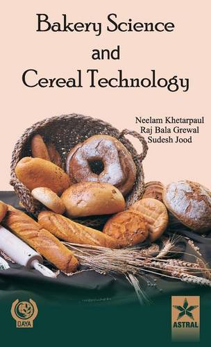 Bakery Science and Cereal Technology (Hardback)