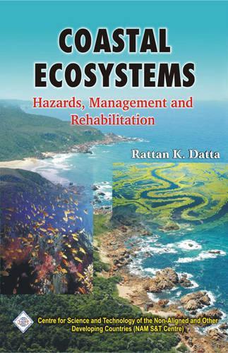 Coastal Ecosystems: Hazards Management and Rehabilitation/Nam S&T Centre (Hardback)
