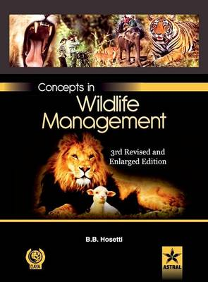 Concepts in Wildlife Management 3rd Revised and Enlarged EDN (Hardback)