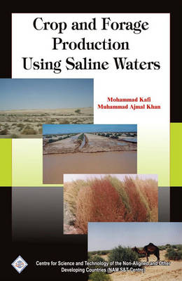 Crop and Forage Production Using Saline Waters/Nam S&T Centre (Hardback)