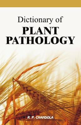 Dictionary of Plant Pathology (Hardback)