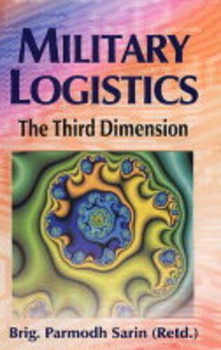 Military Logistics: The Third Dimension (Hardback)