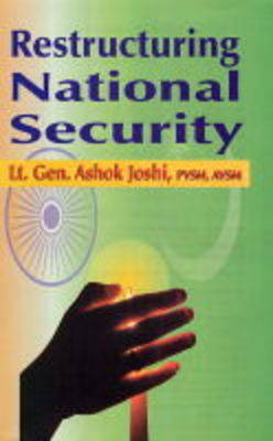 Restructuring National Security (Hardback)