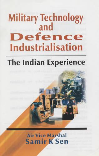 Military Technology and Defence Industrialisation (Hardback)