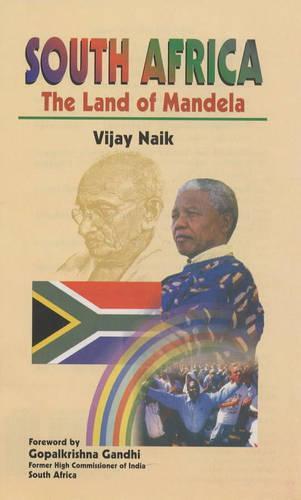South Africa: The Land of Mandela (Hardback)