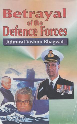 Betrayal of the Defence Forces: The Inside Truth (Hardback)