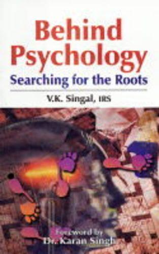 Behind Psychology: Searching for the Roots (Hardback)