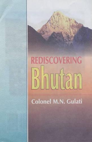 Rediscovering Bhutan (Hardback)