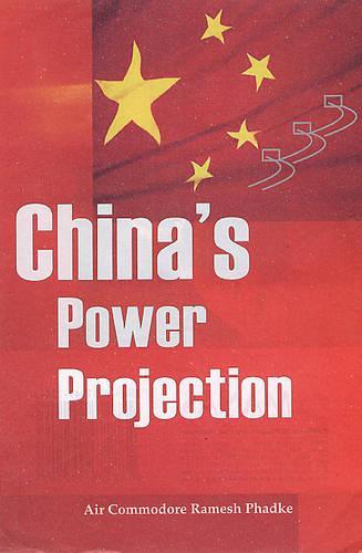 China's Power Projection (Hardback)