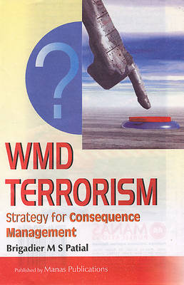 WMD Terrorism: Strategy for Consequence Management (Hardback)