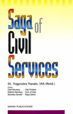 Saga of Civil Services (Hardback)