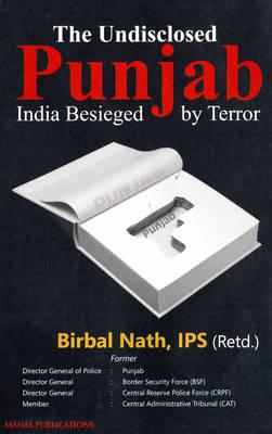 The Undisclosed Punjab: India Besieged by Terror (Hardback)