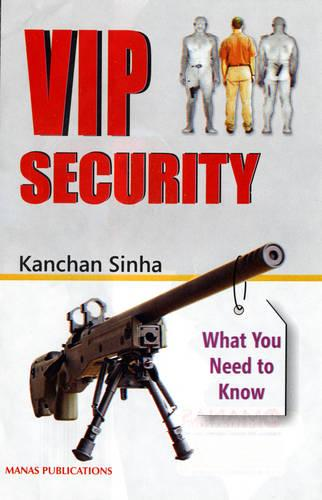 VIP Security: What You Need to Know (Hardback)