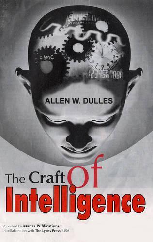 The Craft of Intelligence (Hardback)