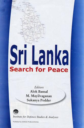 Sri Lanka: Search for Peace (Hardback)