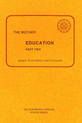 Education: 2: Advice to Students and Teachers (Paperback)