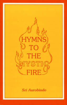 Hymns to the Mystic Fire (Paperback)