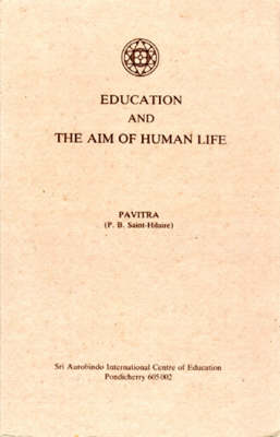 Education and the Aim of Human Life (Paperback)