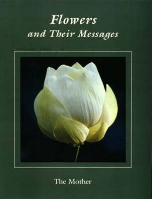 Flowers and Their Messages (Paperback)