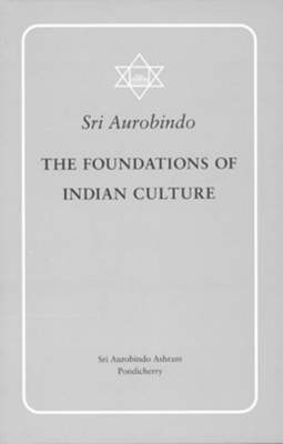 The Foundations of Indian Culture (Paperback)