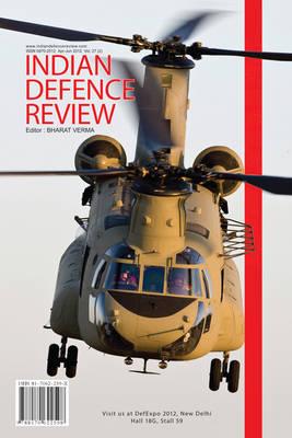 Indian Defence Review Vol. 27.2: Apr-Jun 2012 (Paperback)