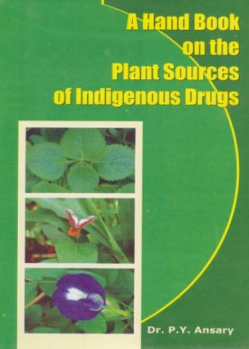 Handbook on the Plant Sources of Indigenous Drugs (Hardback)