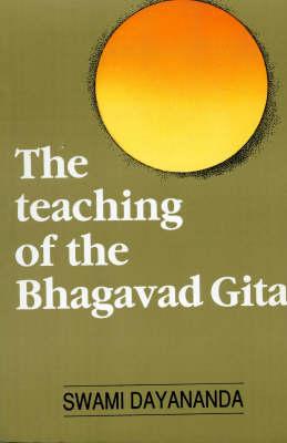 The Teaching of the Bhagavad Gita (Paperback)