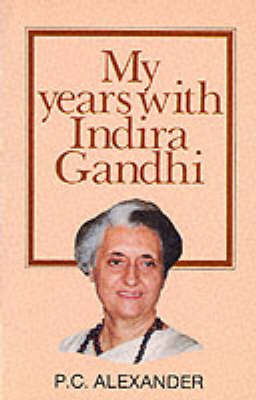 My Years with Indira Gandhi (Paperback)