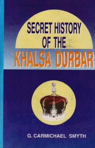 Secret History of the Khalsa Durbar (Hardback)