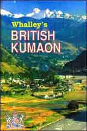 British Kumaon: The Law of the Extra Regulation Trags, Suborinate to the Government of North West Province - India (Hardback)
