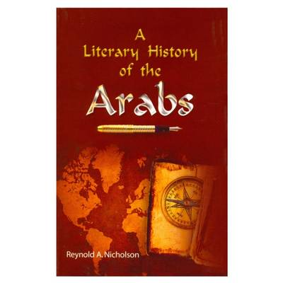 A Literary History of the Arabs (Paperback)