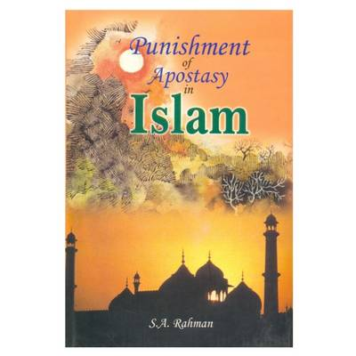 Punishment of Apostasy in Islam (Paperback)