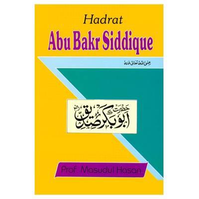 Hadrat Abu Bakr Siddique (Paperback)