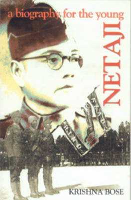 Netaji, a Biography for the Young (Paperback)