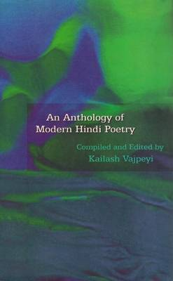 Anthology of Modern Hindi Poetry (Hardback)