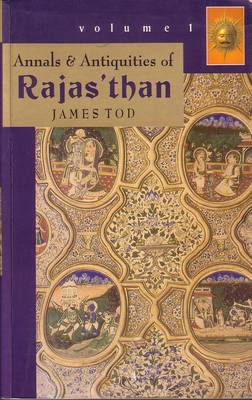 Annals and Antiquities of Rajastan (Hardback)