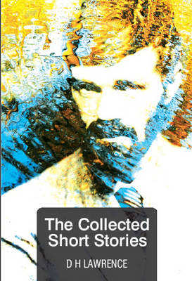 The Collected Short Stories (Paperback)