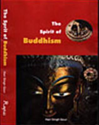 The Spirit of Buddhism (Paperback)