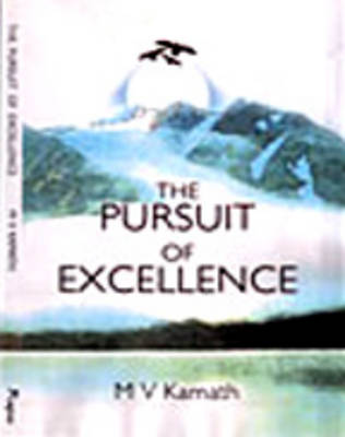 The Pursuit of Excellence (Paperback)