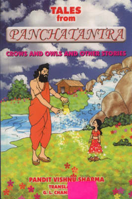 Tales from Panchatantra: Crows and Owls and Other Stories (Paperback)
