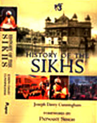 History of the Sikhs: From the Origin of the Nation to the Battles of the Sutlej (Paperback)