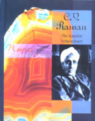 C. V. Raman: The Scientist Extraordinary (Hardback)