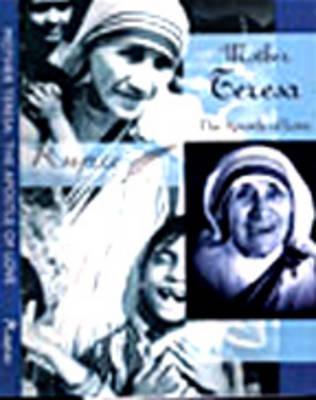 Mother Teresa: The Apostle of Love (Hardback)