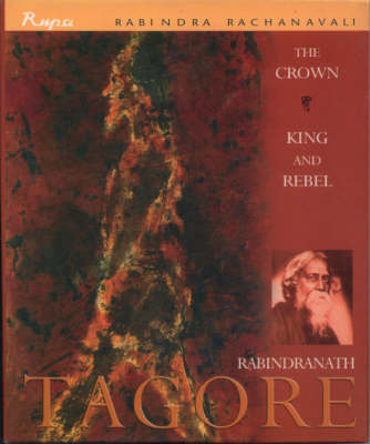 The Crown: King and Rebel (Hardback)
